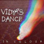 Vidya's Dance In Colour
